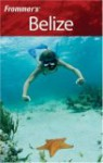 Frommer's Belize - Eliot Greenspan