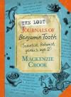 The Lost Journals of Benjamin Tooth - Mackenzie Crook