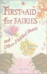 First Aid for Fairies and Other Fabled Beasts (Contemporary Kelpies) - Lari Don