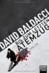 Bis Zum Letzten Atemzug - Rainer Schumacher, David Baldacci