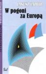 W pogoni za Europą - Janusz Tazbir