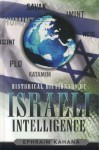 Historical Dictionary of Israeli Intelligence - Ephraim Kahana