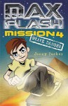 Max Flash: Mission 4: Grave Danger - Jonny Zucker