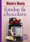 "Fondue And Chocolate (""Australian Women's Weekly"" Mini) - Susan Tomnay"