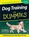 Dog Training For Dummies - Joachim Volhard, Wendy Volhard