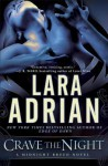 Crave the Night: A Midnight Breed Novel - Lara Adrian