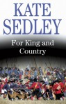 For King and Country - Kate Sedley
