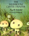 The Mushroom Center Disaster - N.M. Bodecker, Erik Blegvad