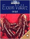 EXXON Valdez Oil Spill - Nichol Bryan