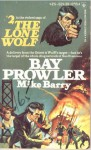 Bay Prowler - Mike Barry
