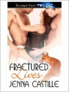 Fractured Lives (Matched by Magic, #3) - Jenna Castille
