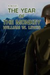 The Year of the Monkey - William Lewis