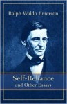 Self Reliance and Other Essays - Ralph Waldo Emerson
