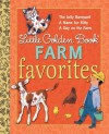 Little Golden Book Farm Favorites - Annie North Bedford, Annie North Bedford, Nancy Fielding Hulick, Feodor Rojankovsky, Tibor Gergely