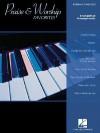 Praise & Worship Favorites - Various Artists, Hal Leonard Publishing Corporation