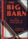 The Big Barn - Walter D. Edmonds
