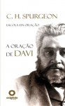 A Oracao de Davi - Charles H. Spurgeon