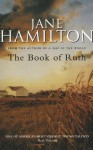 Book of Ruth - Jane Hamilton