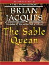 The Sable Quean: Redwall Series, Book 22 (MP3 Book) - Brian Jacques, Ltd. ?2010 The Redwall Abbey Company