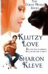 Klutzy Love - Sharon Kleve