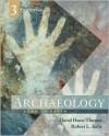 Archaeology: Down to Earth - David Hurst Thomas, Robert L. Kelly