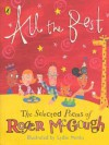 All the Best: The Selected Poems Of Roger Mc Gough - Roger McGough, Lydia Monks