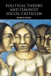 Political Theory and Feminist Social Criticism - Brooke A. Ackerly, Russell Hardin, Ian Shapiro