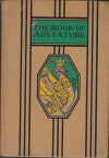 Young Folks' Library--The Book of Adventure - Nathan Haskell Dole
