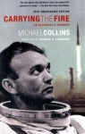 Carrying the Fire: An Astronaut's Journeys - Michael Collins, Charles A. Lindbergh