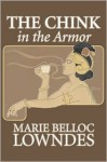 The Chink in the Armor - Marie Belloc Lowndes