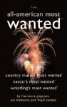 The All-American Most Wanted Boxed Set: Country Music's Most Wanted, NASCAR's Most Wanted, and Wrestling's Most Wanted - Francesca Peppiatt, Jim McLaurin