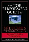 Top Performer's Guide to Speeches and Presentations - Tim Ursiny, Gary DeMoss, Tim Ph D.