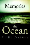 Memories of the Ocean - S. Osborn