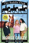 Horse Crazy - Bonnie Bryant
