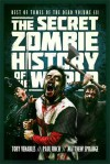 The Secret Zombie History of the World: Best of Tomes of the Dead, Volume 3 - Toby Venables, Paul Finch, Matthew Sprange