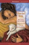 When God Weeps Participant's Guide - Joni Eareckson Tada, Steven Estes