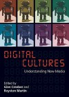 Digital Culture - Glen Creeber, Katherine Martin, Creeber, Royston Martin