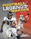 Football Legends in the Making - Matt Doeden