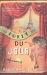 Folly du Jour (Joe Sandilands Murder Mystery) - Barbara Cleverly