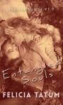 Entangled Souls (Scarred Hearts, #1.5) - Felicia Tatum