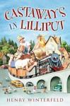 Castaways in Lilliput - Henry Winterfeld, William M. Hutchinson, Kyrill Schabert