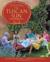 The Tuscan Sun Cookbook: Recipes from Our Italian Kitchen - Frances Mayes, Edward Mayes