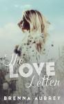 The Love Letter - Brenna Aubrey