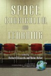 Space, Curriculum and Learning (PB) - Richard Edwards, Robin Usher