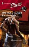The Hell-Raiser (Harlequin Blaze, #412) - Rhonda Nelson