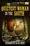 The Quietest Woman in the South - Nancy Radke