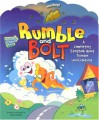 Rumble and Bolt: A Comforting Storybook about Thunder and Lightning - Gary Currant