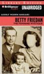 The Feminine Mystique - Betty Friedan, Parker Posey