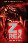 Z. Rex - Steve Cole
