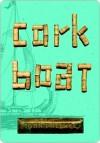 Cork Boat Cork Boat Cork Boat (eBook) - John Pollack
